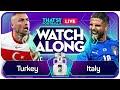 TURKEY vs ITALY Mark GOLDBRIDGE LIVE EUROS Watchalong