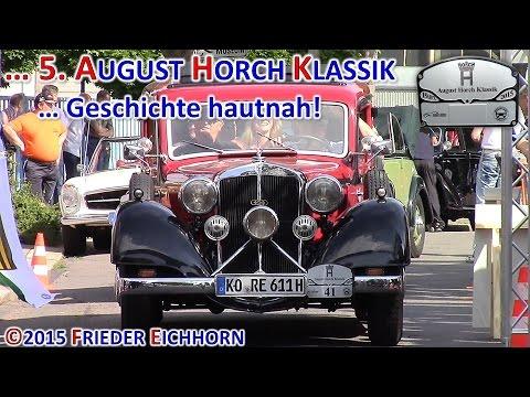 5. August Horch Klassik ... Geschichte hautnah, Teil 4 ...