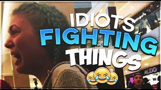 Idiots Fighting Things