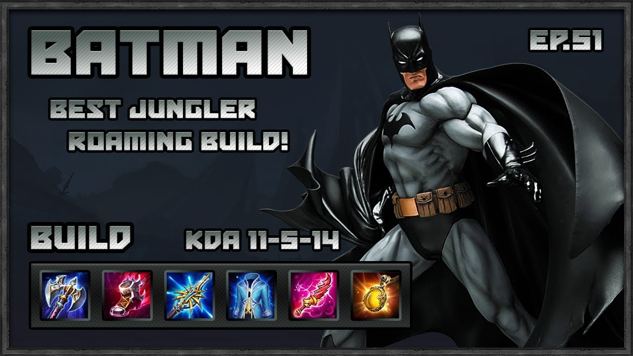 Arena Of Valor Batman Best Roaming Jungler Build