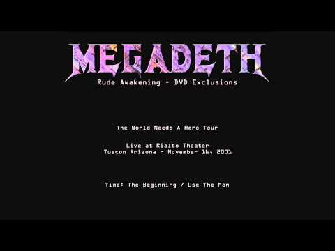 Megadeth - Rude Awakening Exclusions - 01 - Time: The Beginning/Use The Man