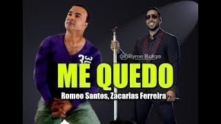 Me Quedo Romeo Santos Zacarias Ferreira