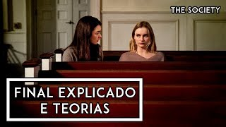 THE SOCIETY (NETFLIX, 2019)   FINAL EXPLICADO e TEORIAS para a SEGUNDA TEMPORADA!