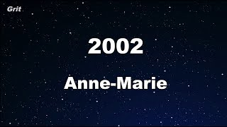 2002 - Anne-Marie  Karaoke 【With Guide Melody】 Instrumental Video
