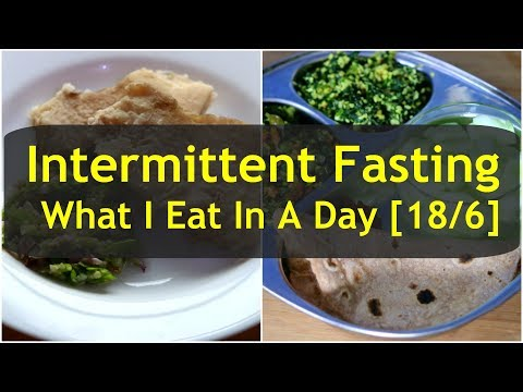 what-i-eat-in-a-day-indian---intermittent-fasting---18/6-if-diet-plan---weight-loss-meal-ideas