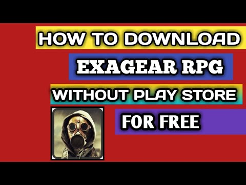 HOW TO DOWNLOAD EXAGEAR[RPG] WITHOUT ROOT|2019| FOR FREE