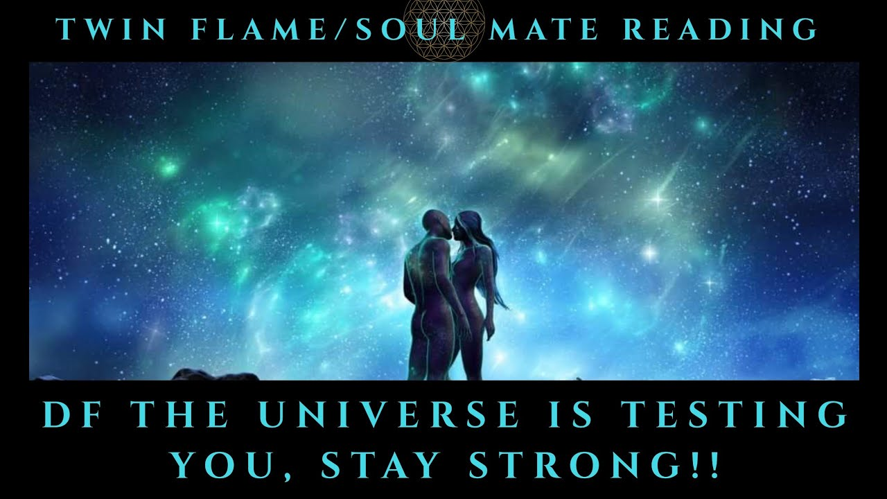 DF The Universe is Testing You, Stay Strong!! Twin Flame Soul Mate Reading