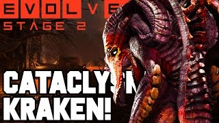 CATACLYSM KRAKEN!! EPIC STAGE TWO MATCH!! Evolve Gameplay Walkthrough (PC 1080p 60fps)