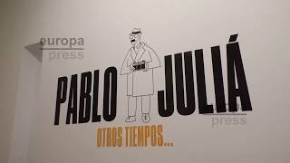 Exposición 'Otros Tiempos' sobre Pablo Juliá