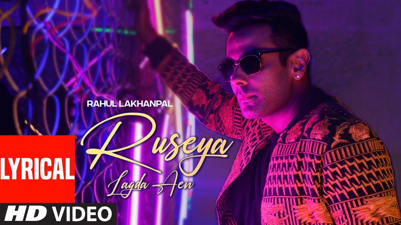 Ruseya Lagda Aen (Full Lyrical Song) Rahul Lakhanpal | Romaana | Avvy Sra | Latest Punjabi Song 2020
