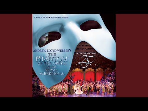The Music Of the Night (Live At The Royal Albert Hall/2011)
