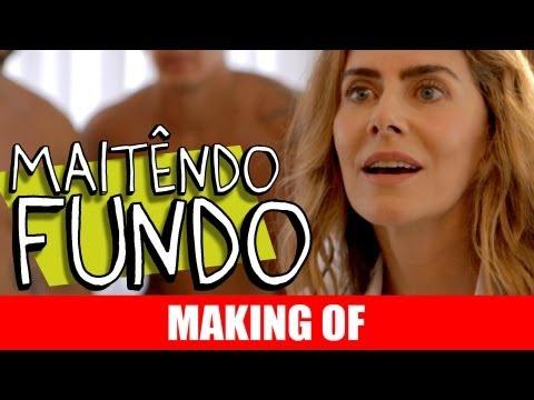 MAKING OF – MAITÊNDO FUNDO