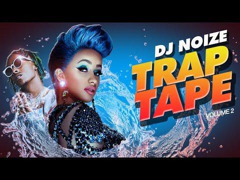🌊 Trap Tape #02  New Hip Hop Rap Songs May 2018  Street Rap Soundcloud Rap Mumble Rap Club Mix