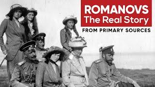 Romanovs: The Real Story