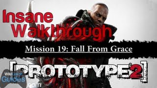 PROTOTYPE 2 - Insane Walkthrough - Mission 19: Fall From Grace | WikiGameGuides