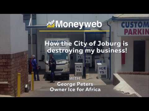 How the City of Joburg is destroying my business!