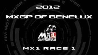 2012 MXGP of Benelux - FULL MX1 Race 1 - Motocross