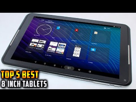 Top 5 Best 8 Inch Tablets