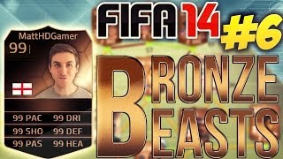 FIFA 14 Ultimate Team - BRONZE BEASTS - IN FORM!