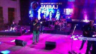 Allah ke bande and Piya Re Piya Re by Jasraj Joshi with Lambada at Gwalior