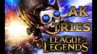 Ak Tries Playing Leauge of Legends | Funny Moments