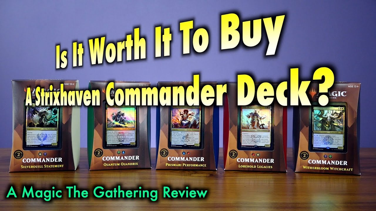 Is It Worth It To Buy A Strixhaven Commander 2021 Deck? A Magic: The Gathering Product Review