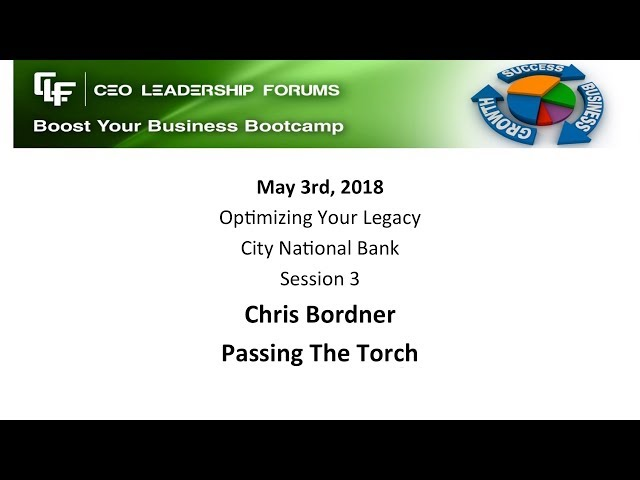 2018 05 03 CEO Leadership Session 03 Bordner