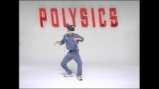 POLYSICS - I My Me Mine