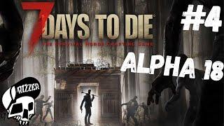 Znalazłem Mega Miejscówkę w 7 Days to Die PL #4 | Dzień 4 | Alpha 18 | Rizzer survival