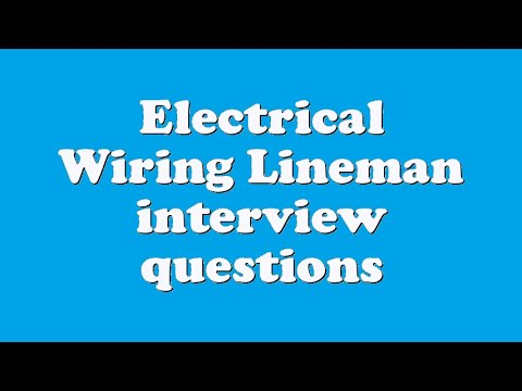 electrical wiring lineman interview questions youtube rh youtube com electrical wiring interview questions and answers Electrical Wiring Mistakes