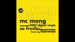 MC몽 - So Fresh (Feat. 김태우)
