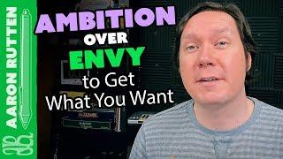 Choose Ambition Over Envy to Get What You Want  - Digital Artist Vlog