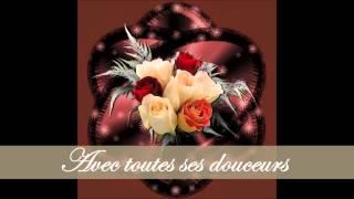 """Ma fleur de vie (Chanson """"LA TENDRESSE"""" en espagnol Julio Iglesias)"""