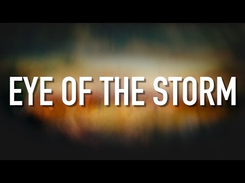 Eye Of The Storm - [Lyric Video] Ryan Stevenson