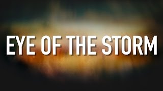 Download Eye Of The Storm - [Lyric Video] Ryan Stevenson Mp3 and Videos