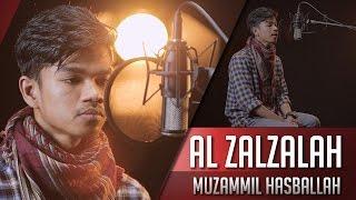 Muzammil Hasballah   Surat Al Zalzalah