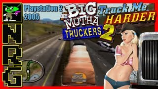 NRG: 5-10 Minutes of Gameplay - Big Mutha Truckers 2 [Playstation 2]