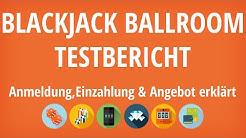 Blackjack Ballroom Casino Testbericht: Anmeldung & Einzahlung erklärt [4K]