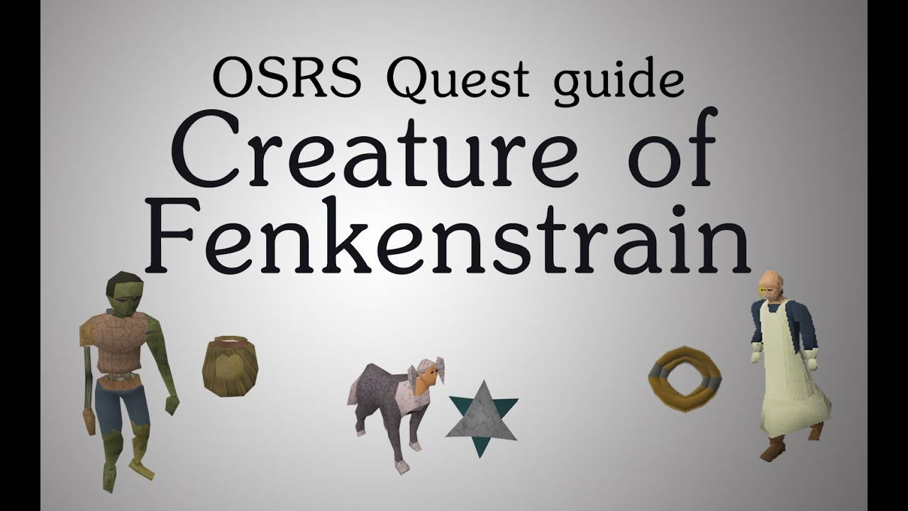 [OSRS] Creature of Fenkenstrain quest guide