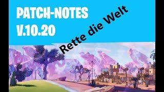 Fortnite || Patch Notes 10.20 || NEW WEAPONS & NEW HEROES