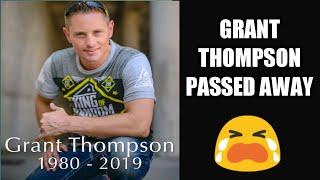 GRANT THOMPSON PASSED AWAY