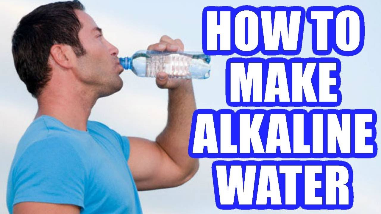 How to make alkaline water at home to drink