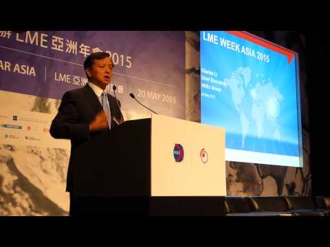 HKEx Group Chief Executive Charles Li's welcome speech at LME Week Asia 2015