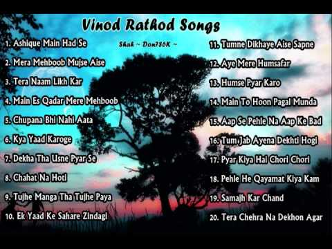 Vinod Rathod Full Song's Playlist Jukebox (Click On The Songs)