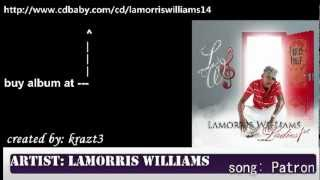 Lamorris Williams - Patron