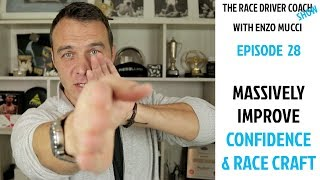 Massively Improve Your Confidence & Race Craft - TRDC Show Ep#28 Enzo Mucci