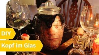 Gruselige Halloween Tischdeko Selber Machen Kopf Im Glas Youtube