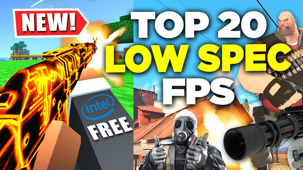 Download TOP 20 Low SPEC Free FPS Games (512 MB RAM / Intel HD Graphics / Laptop)