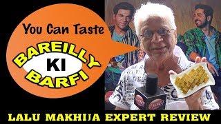 LALU MAKHIJA Expert Review On Bareilly Ki Barfi   Kriti Sanon   Ayushmann Khurrana   Rajkummar Rao