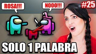 AMONG US PERO SOLO PUEDES DECIR 1 PALABRA! 😅 Y Partidas Among Us Votos Ocultos 😂 Sandra Cires Play